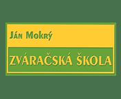 Ján Mokrý - Zváračská Škola